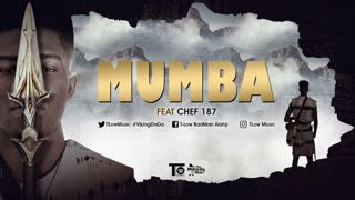 T low Mumba-ft-Chef